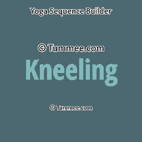 kneeling section yoga  yoga sequences benefits